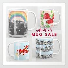 MUG SALE ! 5$off and free shipping! WOOHOO! Art Print