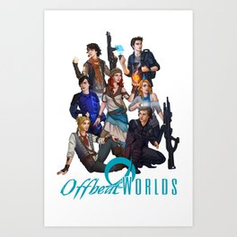 The Cast of Offbeatworlds Art Print