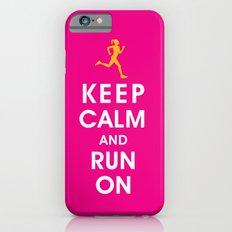 Keep Calm and Run On (female runner) Slim Case iPhone 6s