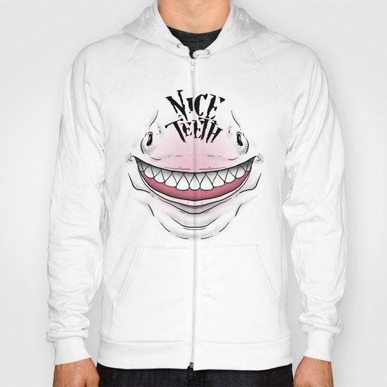 Nice Teeth Hoody
