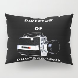 Director Of Photography Pillow Sham