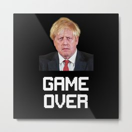 Boris Johnson Game Over Metal Print