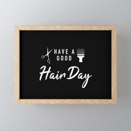 Have A Good Hair Day Framed Mini Art Print