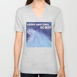 Go Deep: Life Inspirational Quote Unisex V-Neck