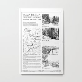 Road Design - Generals Highway, Three Rivers, Tulare County, CA Metal Print