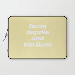 tacos tequila and tan lines Laptop Sleeve
