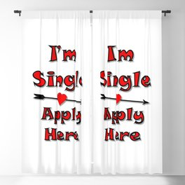 I'm Single Apply Here Blackout Curtain