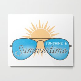 Sunshine & Summer Time Metal Print