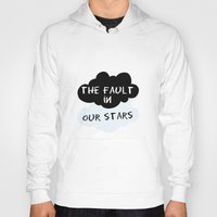 fault Hoodies featuring The Fault In Our Stars by swiftstore