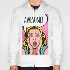 Awesome! Hoody