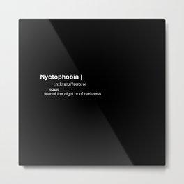nyctophobia Metal Print