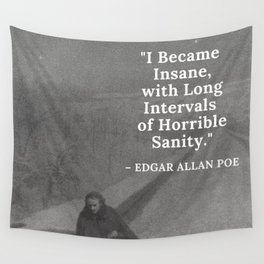 Edgar Allan Poe - I became insane with long intervals of horrible sanity -  Walking the Bronx's High Bridge black and white photograph Wall Tapestry