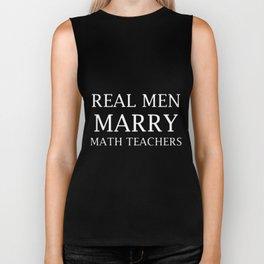 real men marry math teachers back to math Biker Tank
