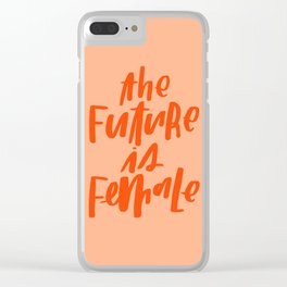 The Future is Female Pink and Orange Clear iPhone Case
