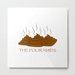 The Pooramids Metal Print