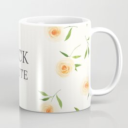Fuck toute Coffee Mug