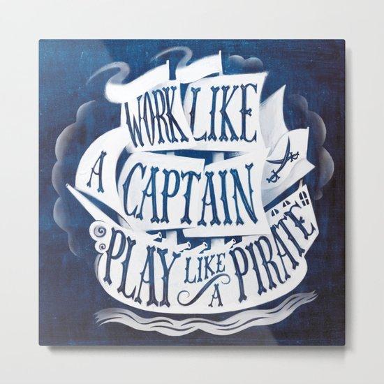 like a pirate Metal Print