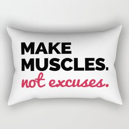 Make Muscles Gym Quote Rectangular Pillow