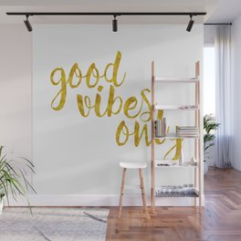 Good Vibes Only in Gold Wall Mural