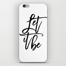 Home Decor Motivational Quote Typography Print Art INSPIRATIONAL QUOTE Let It Be Printable Wall Art iPhone Skin