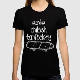 Childish Tomfoolery T-shirt