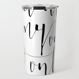 You Are My One And Only Valentines Day Gift Mirror for Her and Him Travel Mug