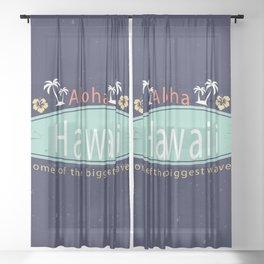 Aloha hawaii Sheer Curtain