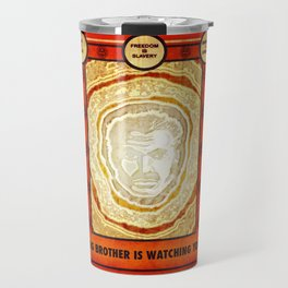 BIG BROTHER IS WATCHING YOU Travel Mug