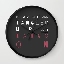 Quote - tango on Wall Clock
