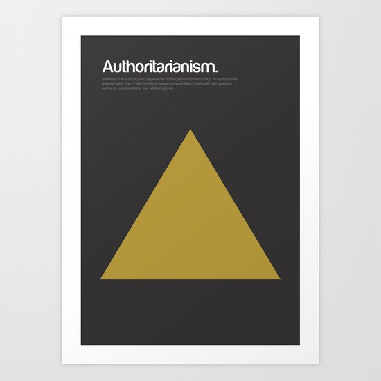 Authoritarianism Art Print