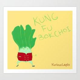 Kung Fu Bok Choy! Art Print