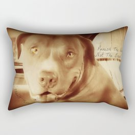 Punish The Deed, Not The Breed  Rectangular Pillow