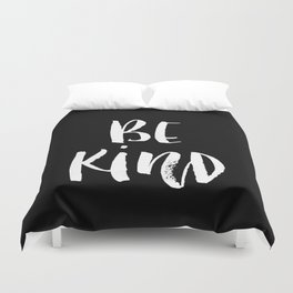 Be Kind black and white watercolor modern typography minimalism home room wall decor Duvet Cover
