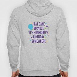 I Eat Cake Hoody