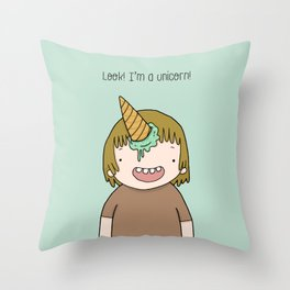 Look, I'm a unicorn Throw Pillow