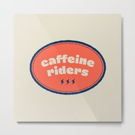 Caffeine Riders # blue & red Metal Print