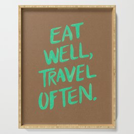 Eat Well, Travel Often on Mint Serving Tray