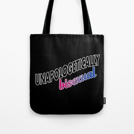 Unapologetically Bisexual Tote Bag