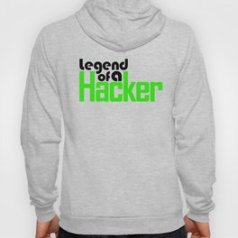 Legend of a Hacker Hoody