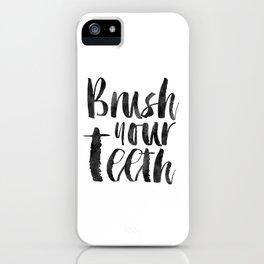 PRINTABLE Art,Brush Your Teeth,Bathroom Decor,Bathroom Sign,Kids Room Decor,Watercolor Print iPhone Case