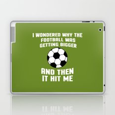 Football Then It Hit Me Funny Quote Laptop & iPad Skin