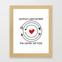Centrum permanebit | The center will hold Framed Art Print