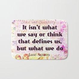 Jane Austen quote Sense and Sensibility Bath Mat