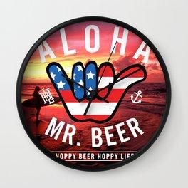 Aloha Mr. Beer by Hoppy Beer Hoppy Life Wall Clock