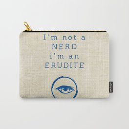 NERD? ERUDITE - DIVERGENT Carry-All Pouch