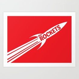 The Rockets Art Print