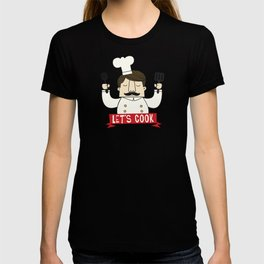 Let's Cook! T-shirt