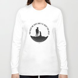 I'll Keep you Wild -black and white Long Sleeve T-shirt