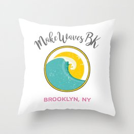 #makeWAVESbk 1 Year Anniversary Edition Throw Pillow