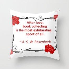 Book Collecting - Rosenbach Quote Throw Pillow